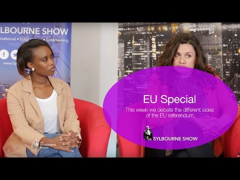 EU Special || In or Out of The European Union || The Sylbourne Show
