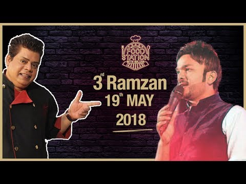 Food Station With Chef Gulzar - SAMAA TV- 3rd Ramazan