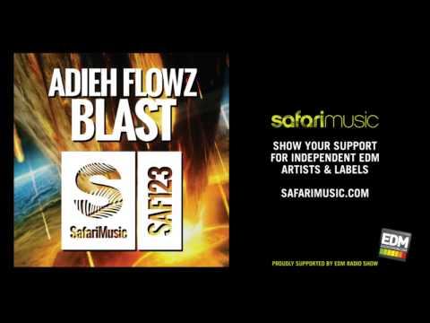 Adieh Flowz - Blast (Original Mix)