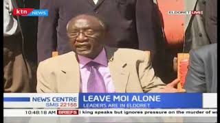Leave Moi alone: Don't provoke retired president Moi leaders say