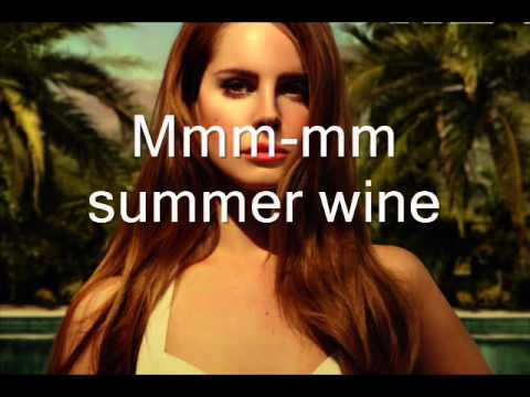 Lana Del Rey - Summer wine ( LYRICS )