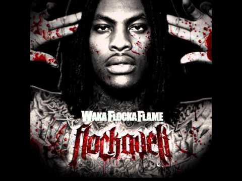 Waka Flocka Flame  For My Dawgs
