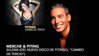 Pitingo & Merche - Sulema