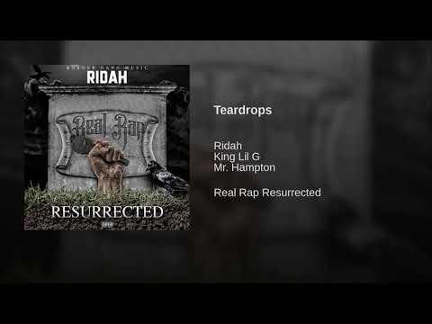 Young Ridah - Teardrops Feat. King Lil G & Mr. Hampton