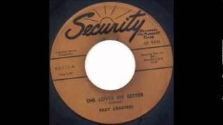 Riley Crabtree - She Loves Me Better