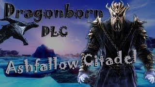 Skyrim: Dragonborn - Ashfallow Citadel