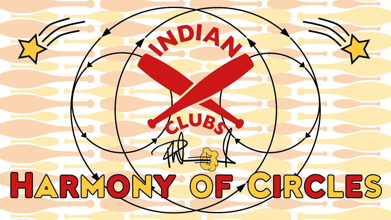 INDIAN CLUBS | Harmony of Circles
