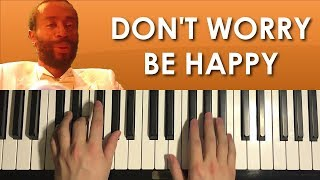 Don't Worry Be Happy - by Bobby McFerrin (Piano Tutorial Lesson)