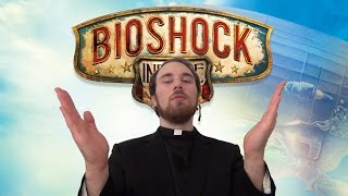 Game Pondering: The Holy Trinity of Bioshock: Infinite
