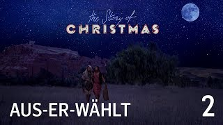 The Story of Christmas -02- Aus - er- wählt