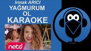 Irmak Arıcı - Yağmurum Ol / Karaoke /Sözleri / Lyrics (Cover)