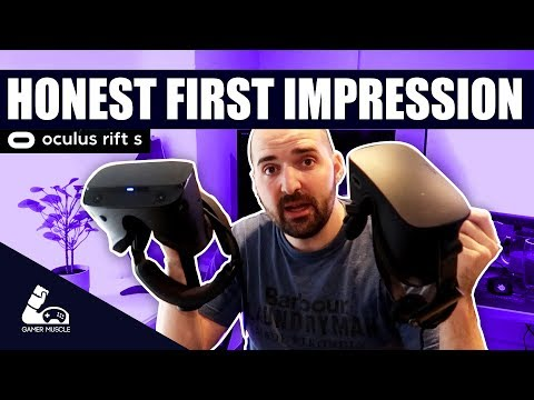 Oculus Rift S - Honest First Impressions Review