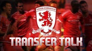Middlesbrough Football Club - Transfer Talk Summer 2016
