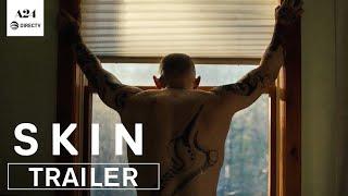 SKIN Official Trailer HD A24