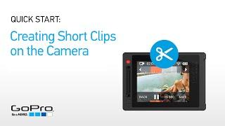 GoPro بداية سريعة: إنشاء مقاطع قصيرة على HERO4