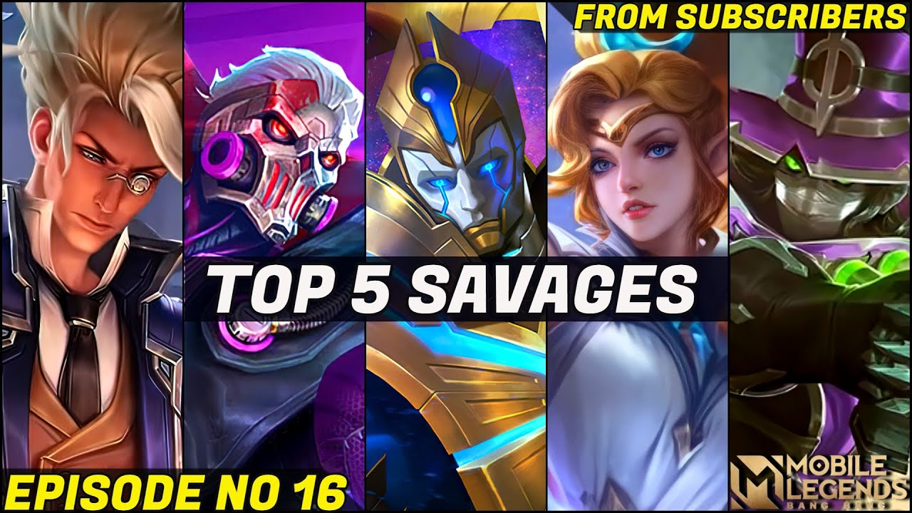 Mobile Legends TOP 5 SAVAGE Moments Episode 16- FULL HD