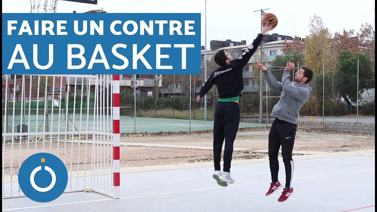 Comment faire un contre au basket ?