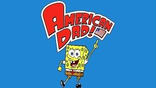 SpongeBob SquarePants & American Dad Full Episodes LIVE 24/7