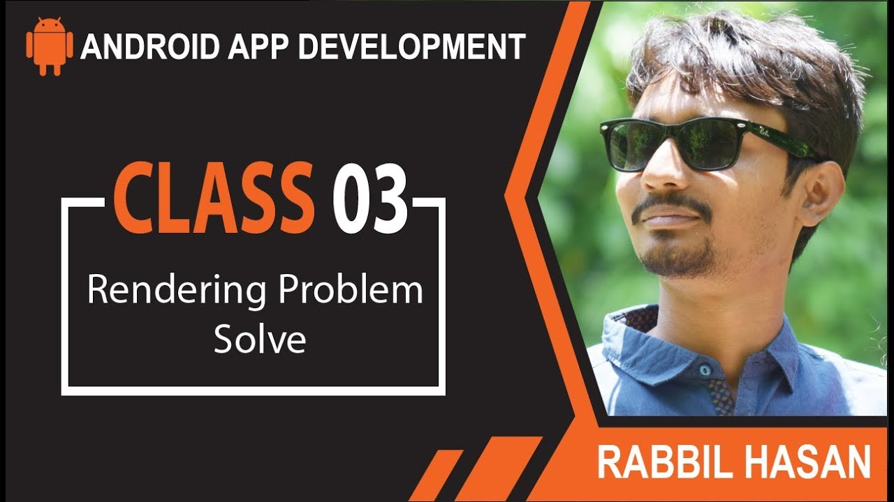 Android App Development Bangla Tutorial | Class 03 Android Project Rendering Problem Solve