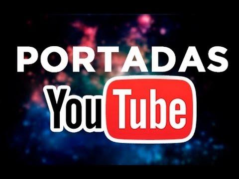 Hacer Portada Para Tu Canal De Youtube Android Youtube