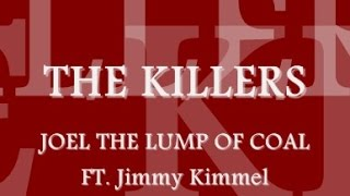 The Killers - Joel The Lump Of Coal (With Lyrics)