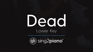 Dead [LOWER Piano Karaoke] Madison Beer