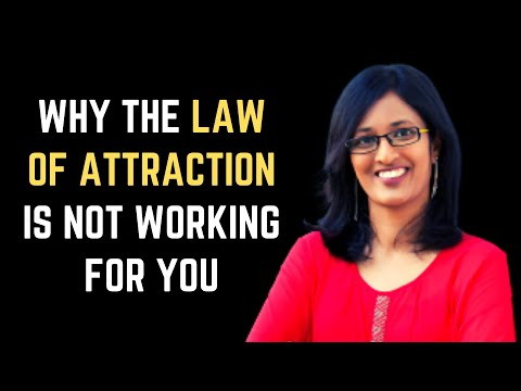 Why the Law of Attraction is not working for you