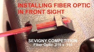 Installing Fiber Optic in Sevigny Competition Front Sight