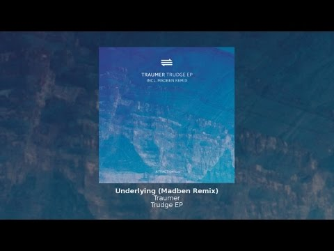 Traumer - Underlying (Madben Remix)