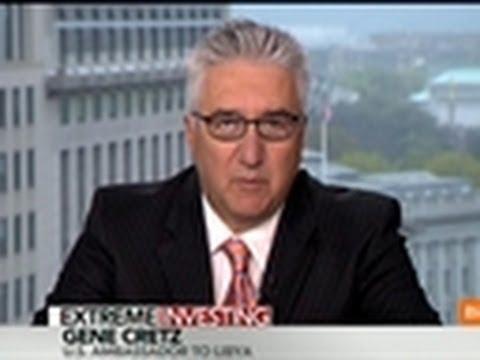 Cretz Says U.S. Companies Should Invest in Libya