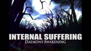 "INTERNAL SUFFERING ""Daemons Awakening"""