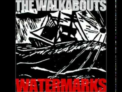 The Walkabouts - Bordertown