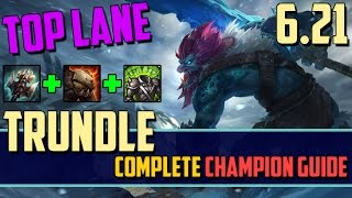 Trundle: Trolling in the Top Lane - League of Legends Champion Guide