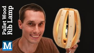 How to Make A Rib Lamp from Pallet Wood