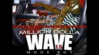 Mook Boy (Million Dolla Wave) -Million dolla wave