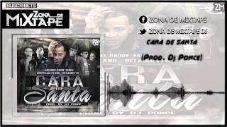Cara De Santa - Arcangel, De La Ghetto, Plan B, Daddy Yankee Y Nicky Jam (Prod By Dj Ponce)