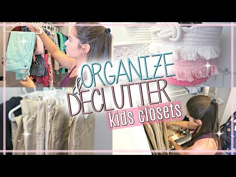👚 Decluttering & Organizing the Kids Closets | BACK TO SCHOOL SERIES 2018