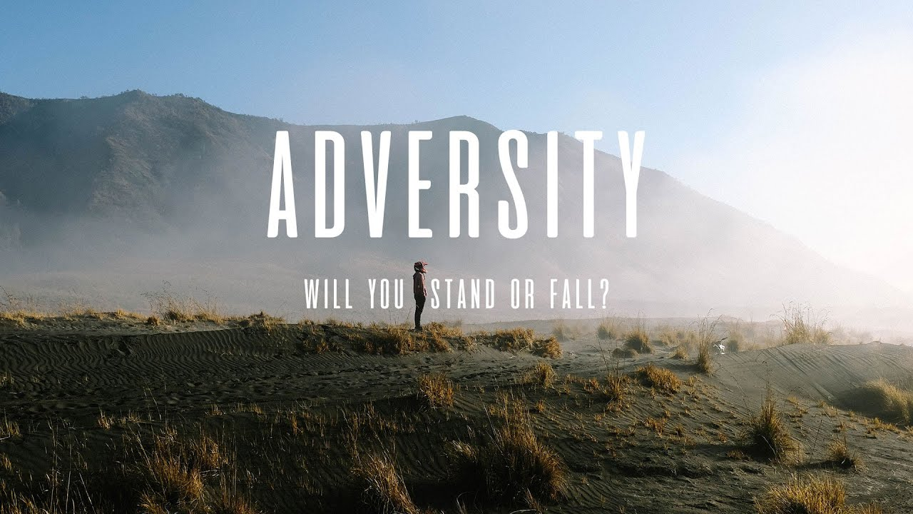 Futures: Adversity... Will You Stand Or Fall?