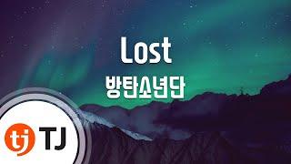 [TJ노래방] Lost - 방탄소년단(BTS) / TJ Karaoke