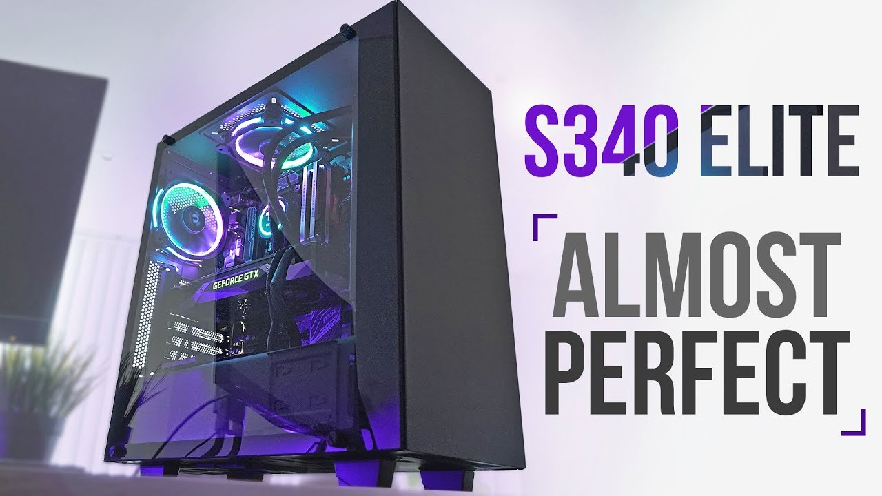 los angeles b989d e4cae NZXT S340 Elite - The Almost Perfect Mid-Tower!