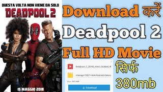 How to download Deadpool 2 full movie in Hindi HD quality