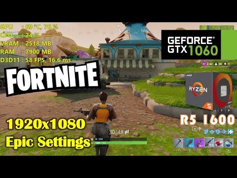 GTX 1060 | Fortnite ❗️ Ryzen 5 1600 ❗️ 1080p Epic settings