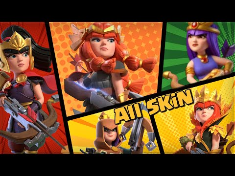 Archer Queen All Skin Animation – Clash of Clans