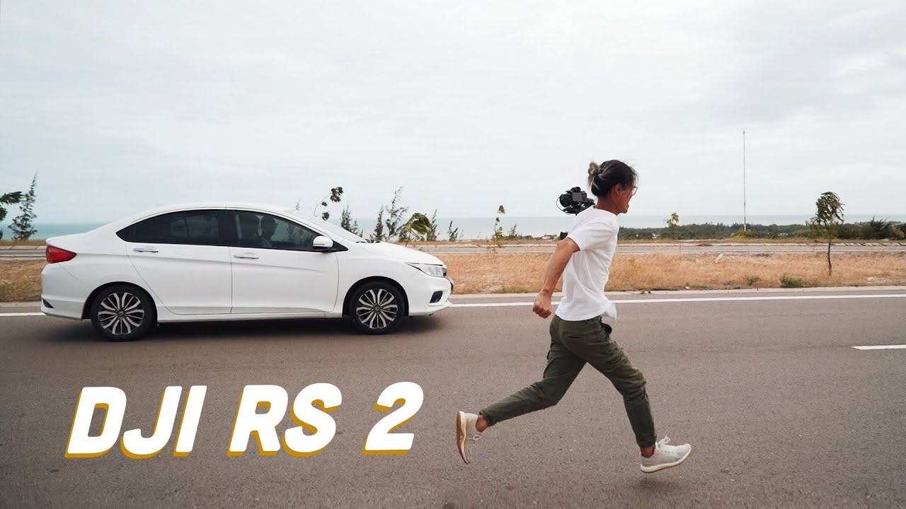 Đáng đồng tiền bát gạo - gimbal máy ảnh DJI RS 2