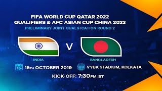 Live Football – India vs Bangladesh – Live Streaming | 2022 FIFA World Cup Qualifiers