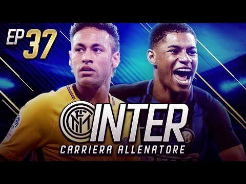 PSG IN CHAMPIONS...NON CI POSSO CREDERE... - CARRIERA ALLENATORE INTER EP.37 FIFA 18