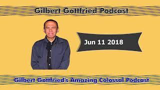 Gilbert Gottfried's Amazing Colossal Jun 11 2018 Podcast