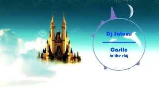 【Nightcore】 DJ Satomi - Castle in the Sky