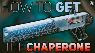 How to get The Chaperone (COMPLETE GUIDE & Tips) | Destiny 2 Forsaken