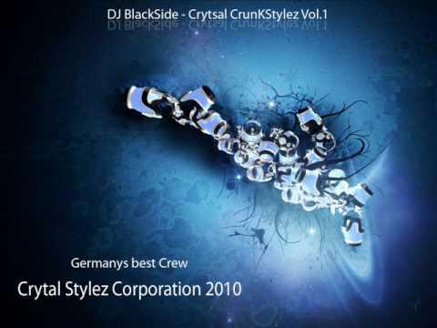 DJ BlackSide - Crystal CrunkStylez Vol.1 ( Crystal Stylez Corporation ) 2010.wmv
